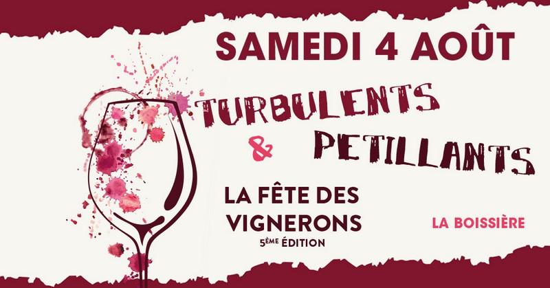 Turbulents et Pétillants, la fête des vignerons le 4 Août 2018